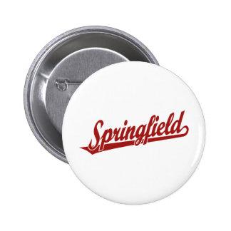 Springfield script logo in red pin