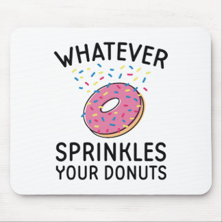 Sprinkles Your Donuts Mouse Pad