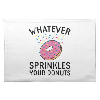 Sprinkles Your Donuts Placemat