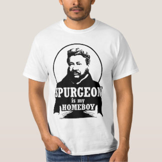 Spurgeon is my homeboy T-Shirt