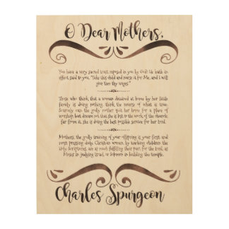 Spurgeon Quote on Mothers Wood Wall Art, 11x14 Wood Wall Art