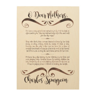 Spurgeon Quote on Mothers Wood Wall Art, 18x24 Wood Print