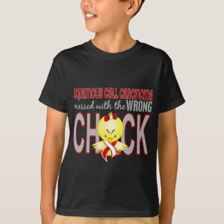 Squamous Cell Carcinoma Messed With Wrong Chick T-Shirt