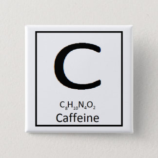 Square caffeine button, 2 in. 15 cm square badge