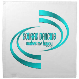 Square Dancing Makes Me Happy Napkin