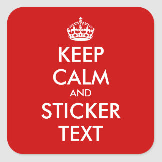 Square KeepCalm Stickers Personalizable
