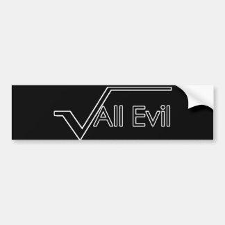 Square Root of All Evil Bumper Sticker