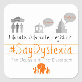 Square #SayDyslexia Stickers, Glossy, Sheet of 20 Square Sticker
