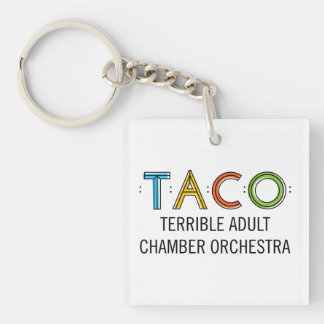 Square (Single-Sided) TACO Keychain