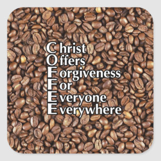 Square Stickers COFFEE beans Christ Offers Forgive