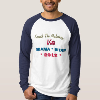 Squash The Malarkey Vote Obama Biden Raglan T-Shir T-Shirt