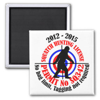 squatch hunting permit square magnet