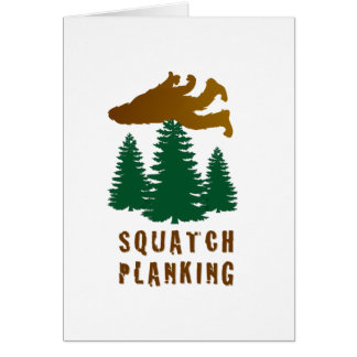 SQUATCH PLANKING CARD