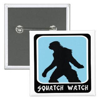 Squatch Watch - Sasquatch BigFoot Hunter Pins