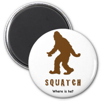 squatch, where is he? 6 cm round magnet