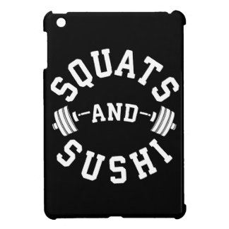 Squats and Sushi - Carbs and Leg Day - Funny Gym iPad Mini Covers