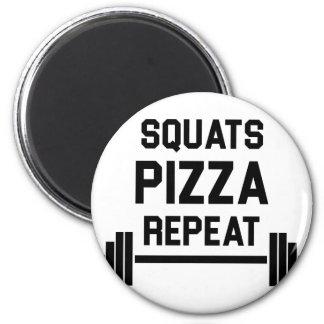 Squats Pizza Repeat Magnet
