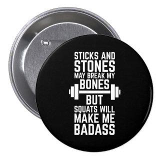 Squats Will Make Me Badass Gym Quote 7.5 Cm Round Badge