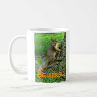 SQUIRREL! COFFEE MUG