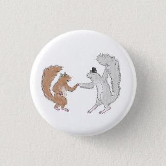 Squirrel dance 3 cm round badge