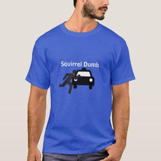 Squirrel Dumb T-Shirt