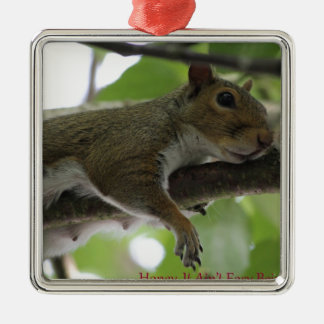 """Squirrel - """"Honey, It Ain't Easy Being a Women"""" Silver-Colored Square Decoration"""