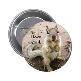 squirrel saying i love you 6 cm round badge