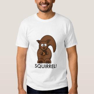 Squirrel! Tshirts