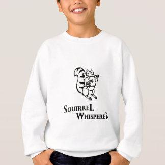 Squirrel Whisperer Sweatshirt