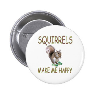 Squirrels Make Me Happy 6 Cm Round Badge