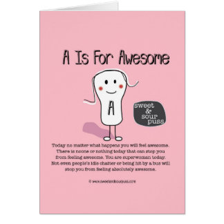 SSPG81-'A' Is For Awesome Sweet and Sour Puss Greeting Card
