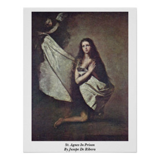 St. Agnes In Prison By Jusepe De Ribera Poster