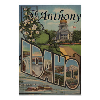 St. Anthony, Idaho - Large Letter Scenes Poster