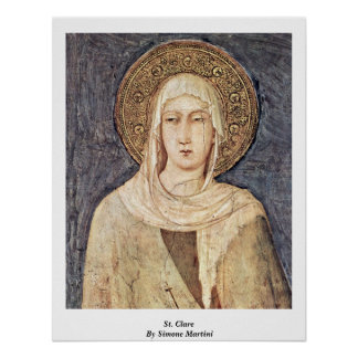 St Clare By Simone Martini Posters