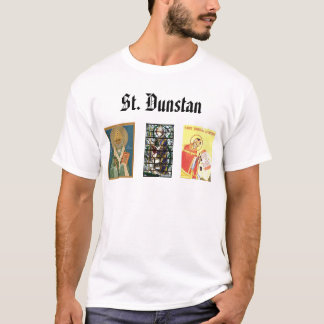 St Dunstan, St. Dunstan, St. Dunstan T-Shirt