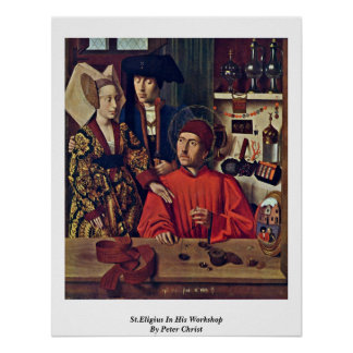St.Eligius In His Workshop By Peter Christ Poster