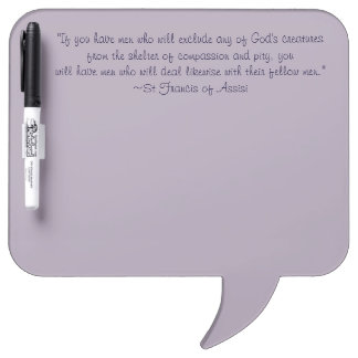 St. Francis Animal Compassion Quote Dry Erase Board