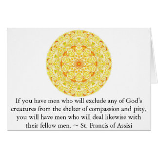 St Francis of Assisi animal rights quote Greeting Card