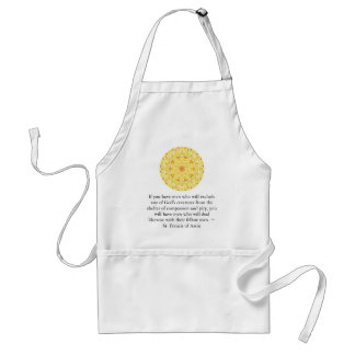 St. Francis of Assisi animal rights quote Standard Apron