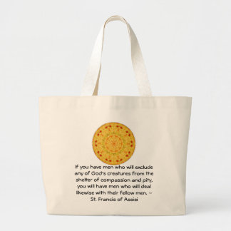 St. Francis of Assisi animal rights quote Jumbo Tote Bag
