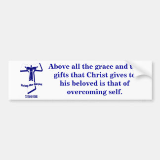 St Francis of Assisi Bumper Sticker