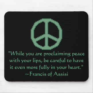 St. Francis of Assisi Peace Quote Mouse Pad