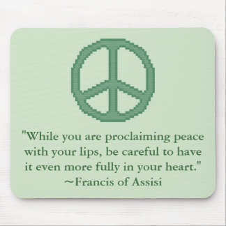 St. Francis of Assisi Peace Quote Mousepad