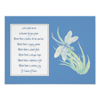 St. Francis of Assisi Prayer Blue Dragonfly Poster