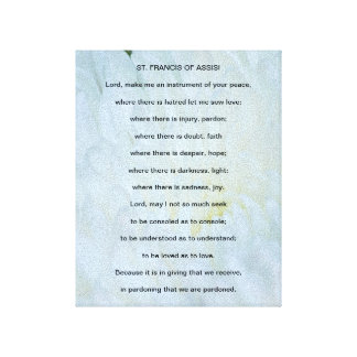 St Francis of Assisi Prayer Stretched Canvas Prints