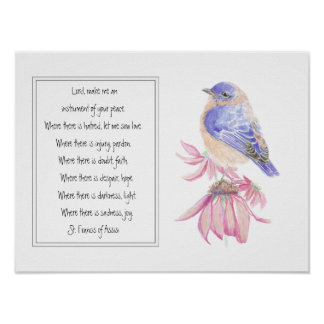 St. Francis of Assisi Prayer with Bluebird Flower Poster