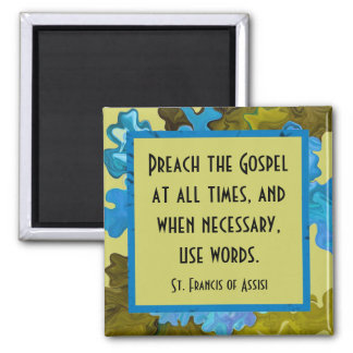 st francis of assisi quote magnet