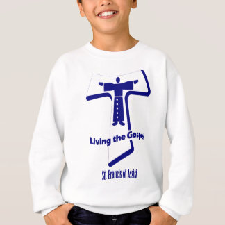 St Francis of Assisi Quote Sweatshirt