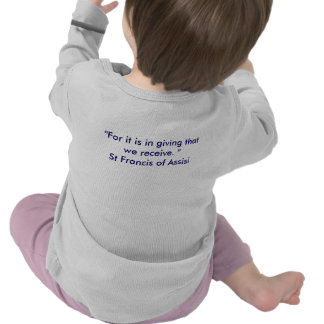 St Francis of Assisi Quote Shirt