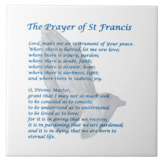 St Francis Prayer Large Square Tile